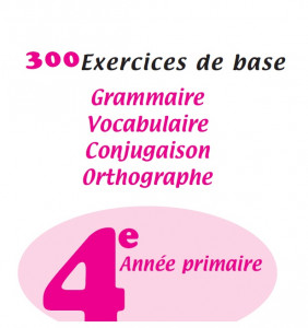 Exercices De Base 4 Annee Primaire Chafika Hammoudi
